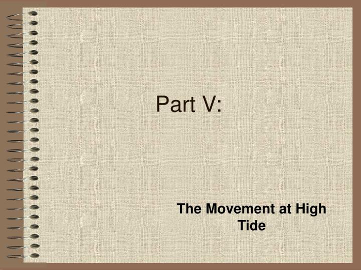 Part V: