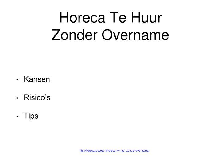 Horeca Te Huur