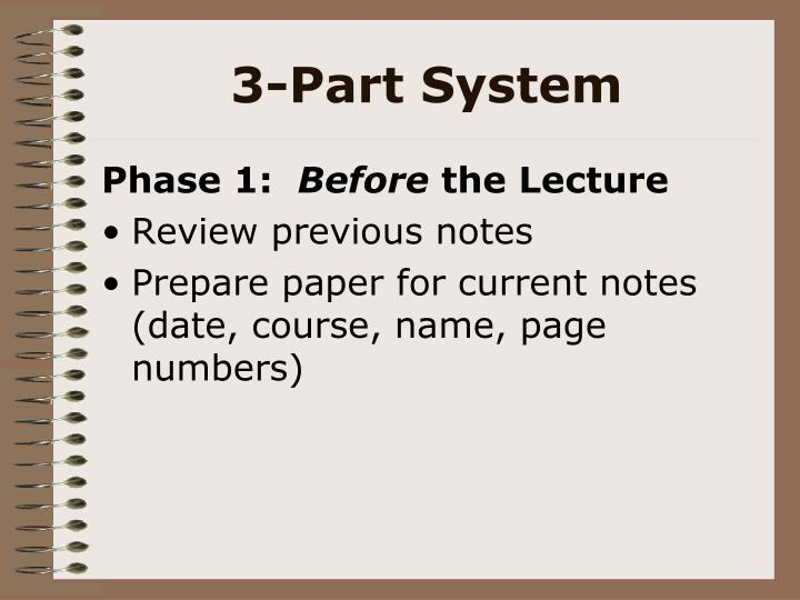 3-Part System