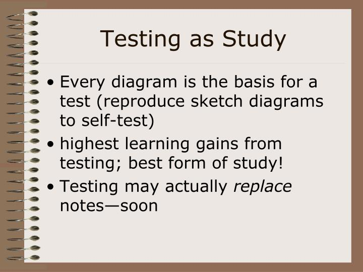 Testing as Study