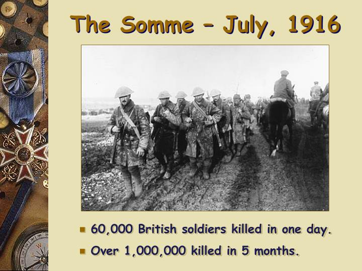 The Somme – July, 1916