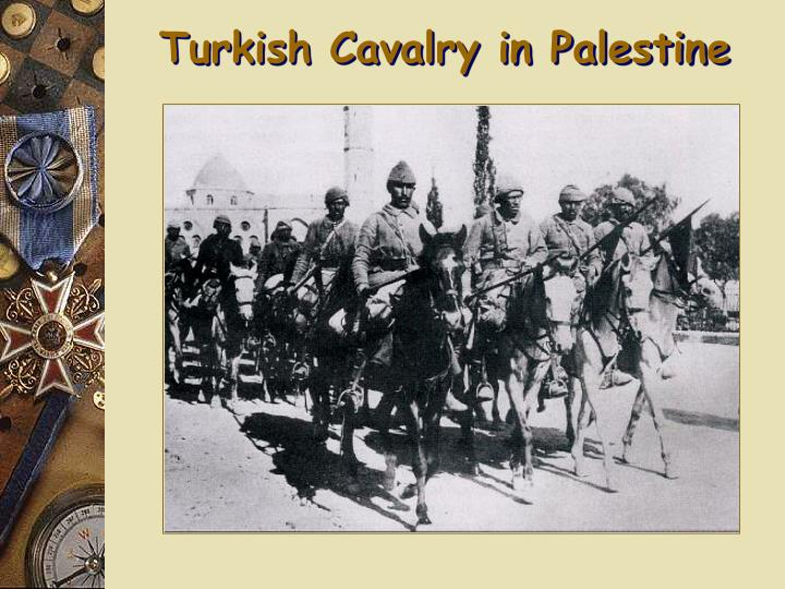 Turkish Cavalry in Palestine