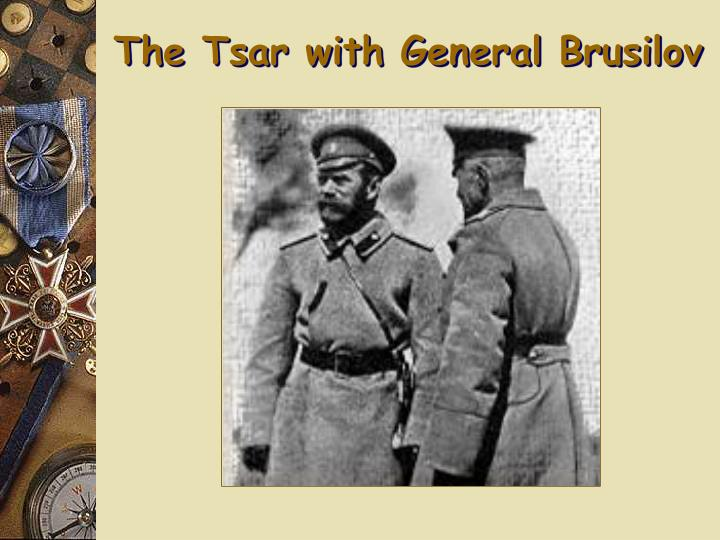 The Tsar with General Brusilov