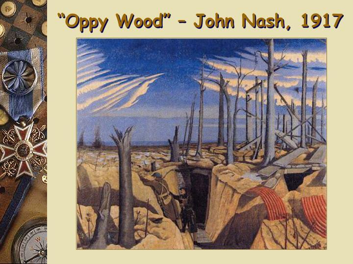 """""""Oppy Wood"""" – John Nash, 1917"""