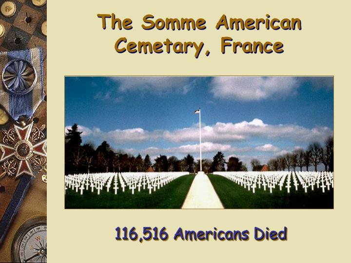 The Somme American Cemetary, France
