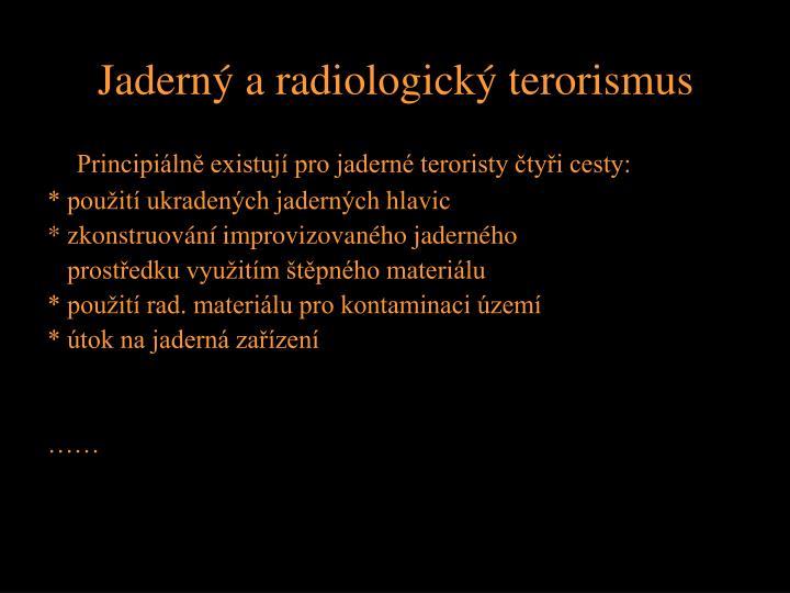Jaderný a radiologický terorismus