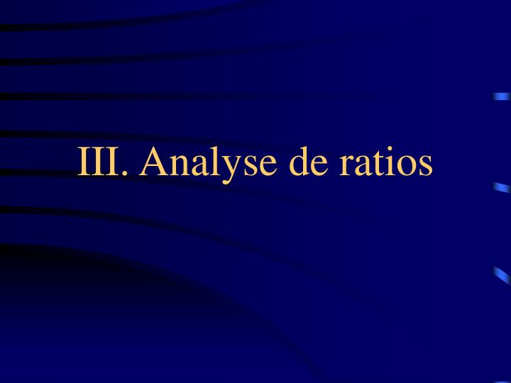 III. Analyse de ratios