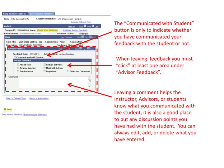 "The ""Communicated with Student"" button is only to indicate whether you have communicated your feedback with the student or not."
