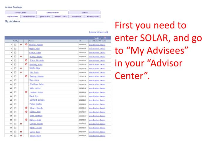 "First you need to enter SOLAR, and go to ""My Advisees"""