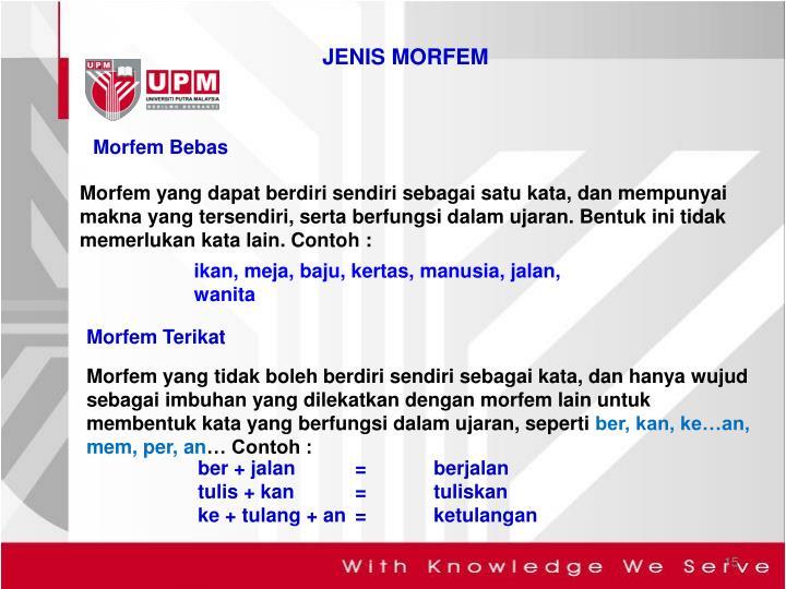 JENIS MORFEM