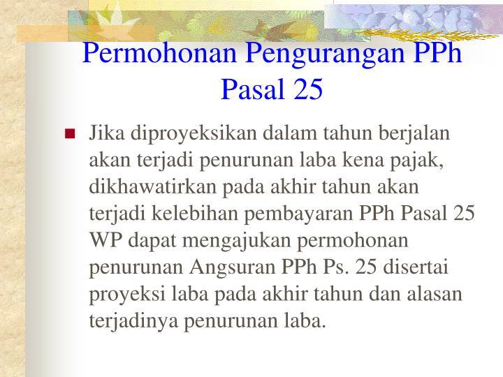 Permohonan Pengurangan PPh Pasal 25