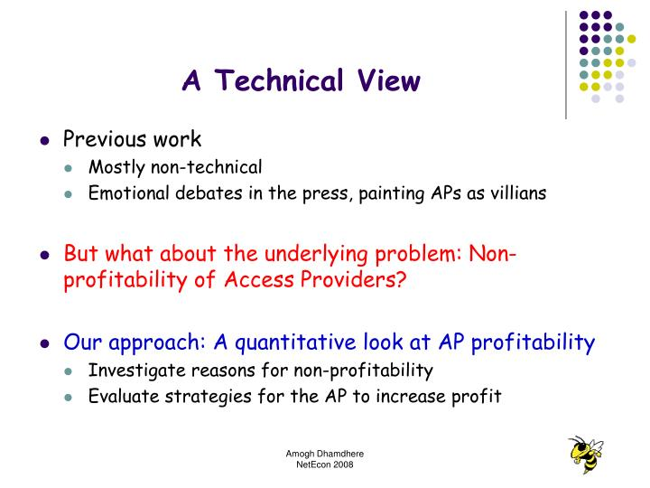 A Technical View
