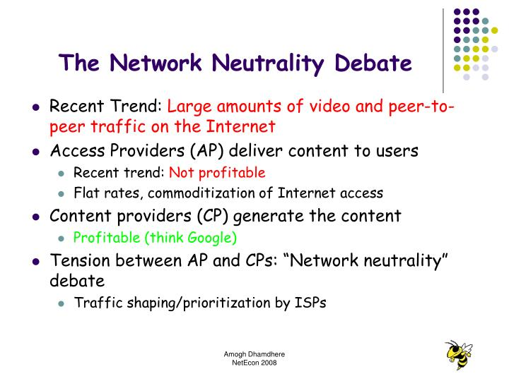 The network neutrality debate