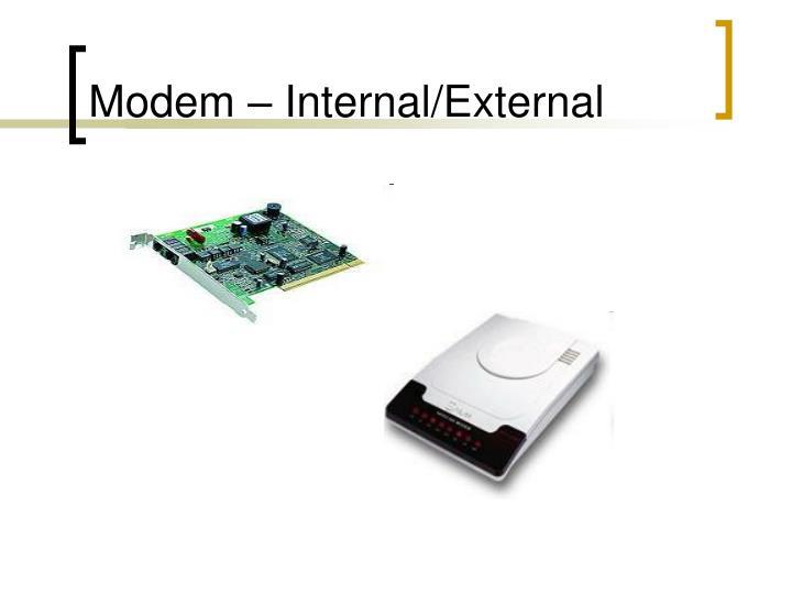 Modem – Internal/External