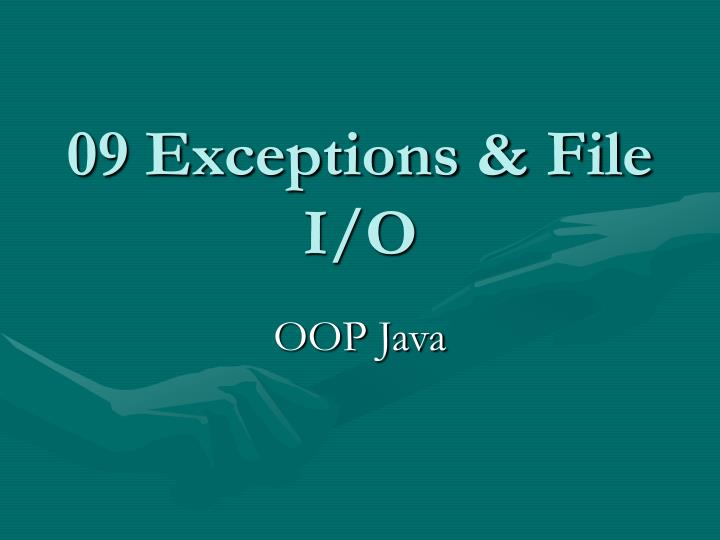 09 exceptions file i o