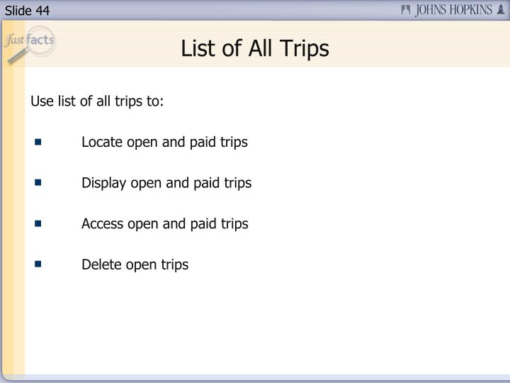 List of All Trips