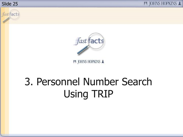 3. Personnel Number Search Using TRIP