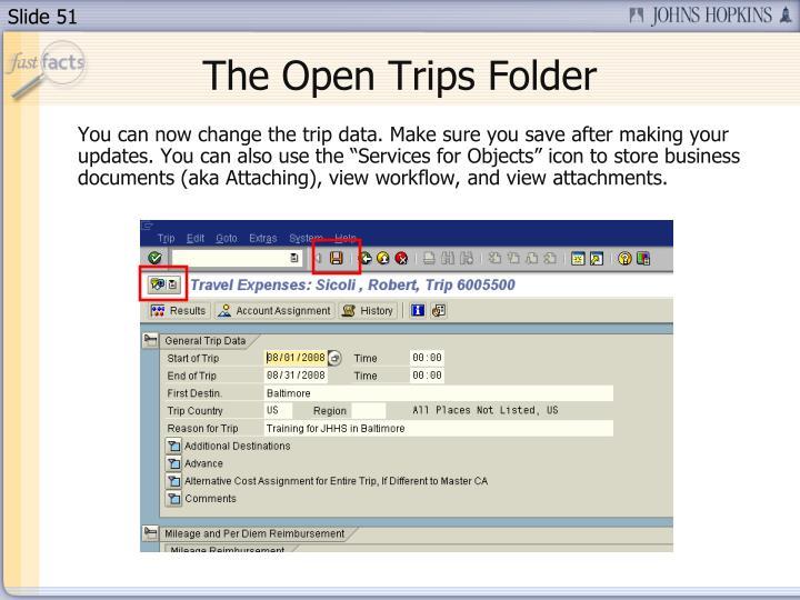 The Open Trips Folder