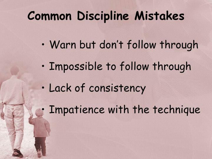 Common Discipline Mistakes