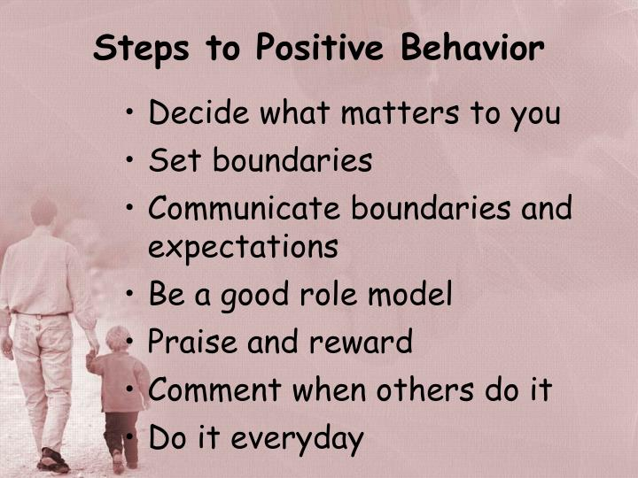 Steps to Positive Behavior