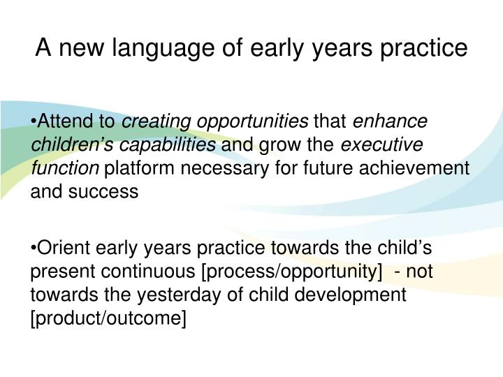 A new language of early years practice
