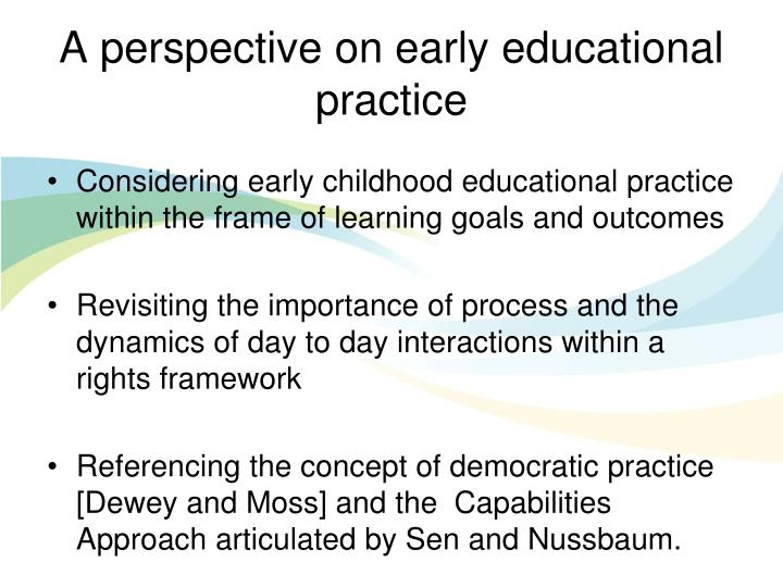 A perspective on early educational practice
