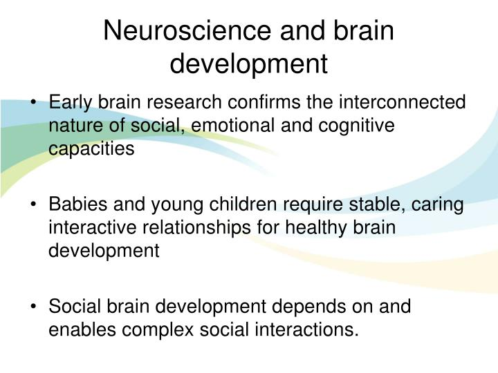Neuroscience and brain development