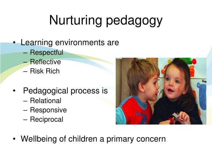 Nurturing pedagogy