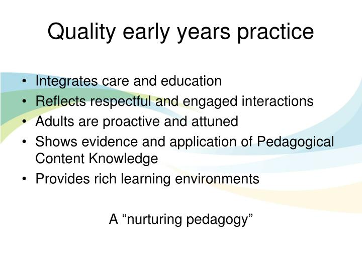 Quality early years practice