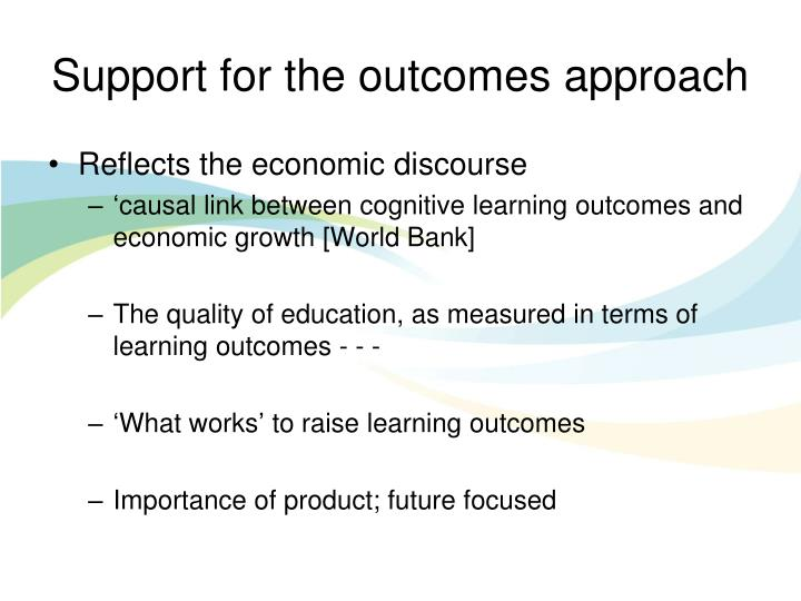 Support for the outcomes approach