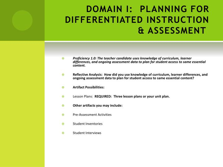 DOMAIN I: PLANNING FOR DIFFERENTIATED INSTRUCTION & ASSESSMENT