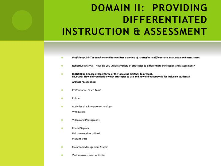 DOMAIN II: PROVIDING DIFFERENTIATED INSTRUCTION & ASSESSMENT