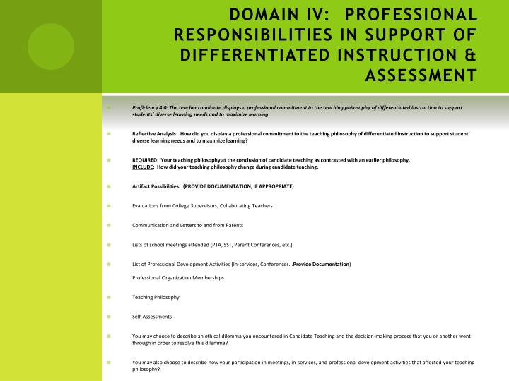 DOMAIN IV: PROFESSIONAL RESPONSIBILITIES IN SUPPORT OF DIFFERENTIATED INSTRUCTION & ASSESSMENT