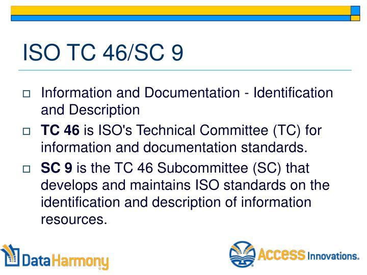 ISO TC 46/SC 9