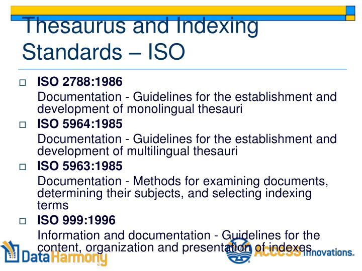 Thesaurus and Indexing Standards – ISO