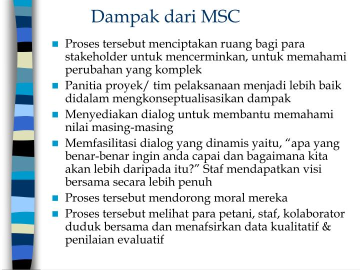 Dampak dari MSC