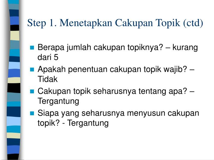 Step 1. Menetapkan Cakupan Topik (ctd)