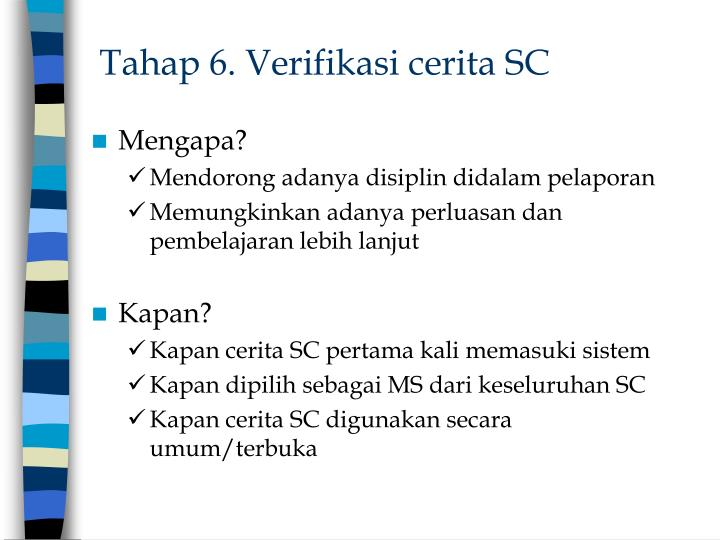 Tahap 6. Verifikasi cerita SC
