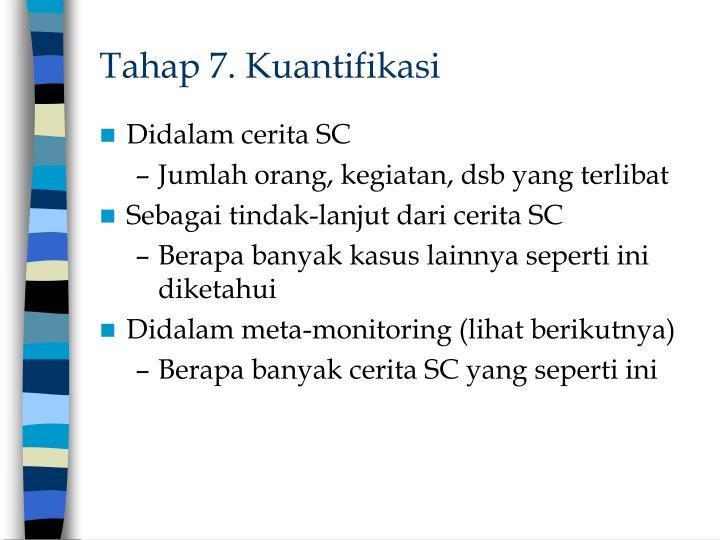 Tahap 7. Kuantifikasi