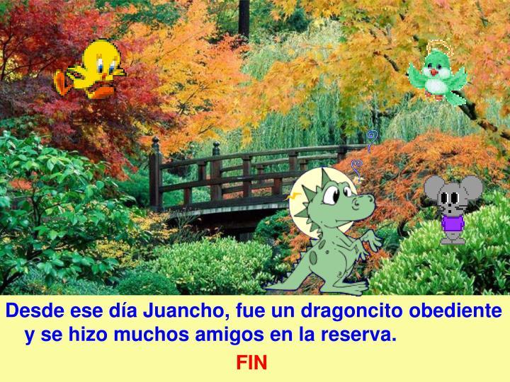 Desde ese día Juancho, fue un dragoncito obediente y se hizo muchos amigos en la reserva.