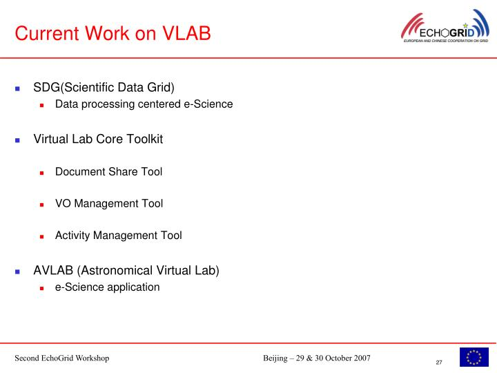Current Work on VLAB