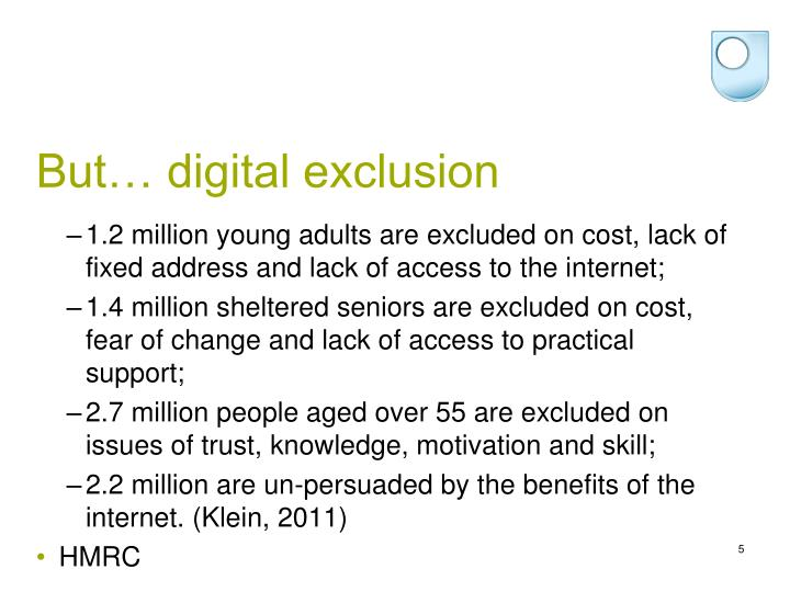 But… digital exclusion