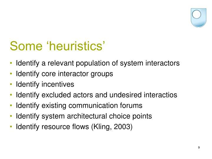 Some 'heuristics'