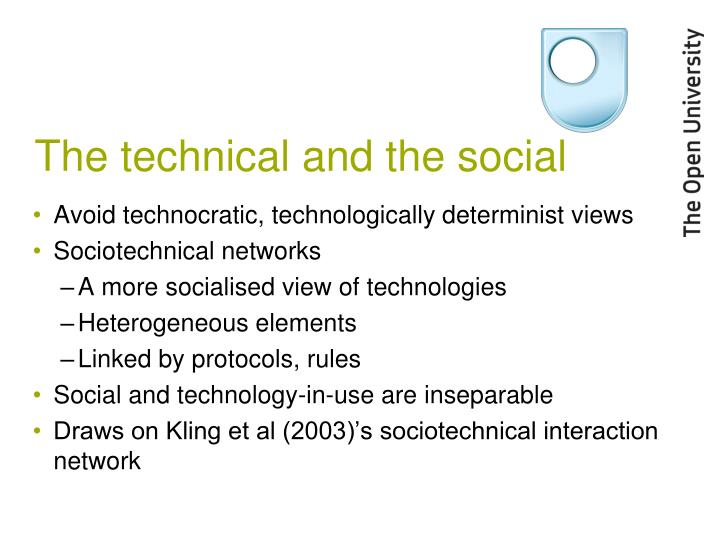 The technical and the social