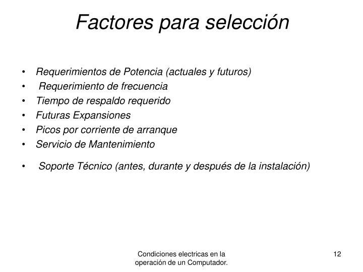 Factores para selección