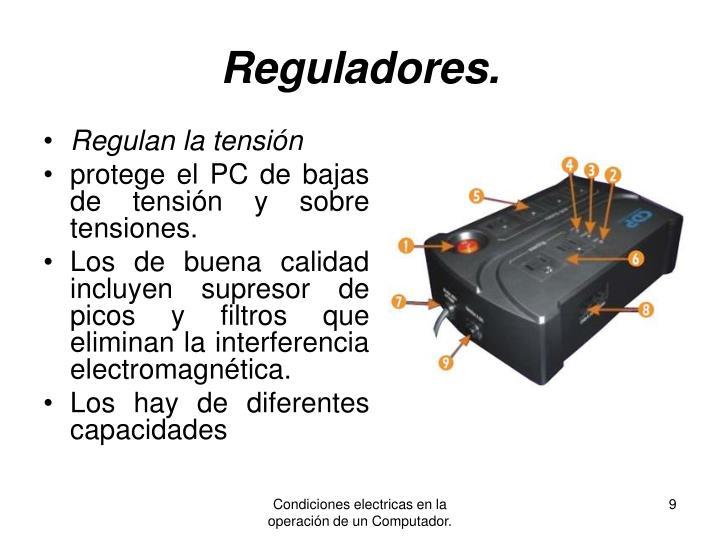Reguladores.
