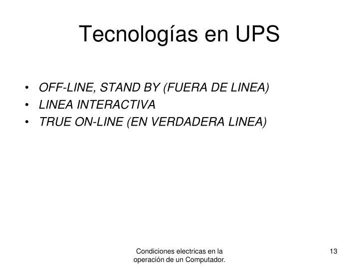 Tecnologías en UPS