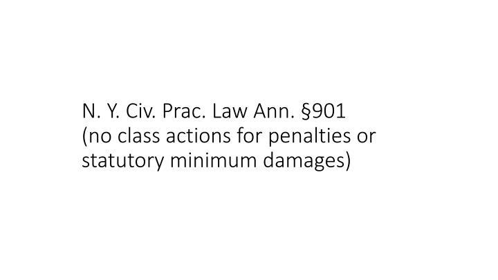 N. Y. Civ. Prac. Law Ann. 901