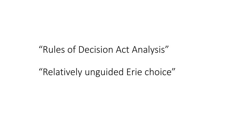 """Rules of Decision Act Analysis"""