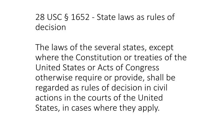 28 USC § 1652 - State laws as rules of decision